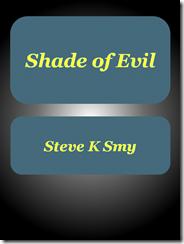 Shade of Evil