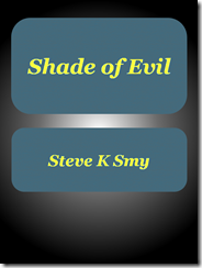 Shade of Evil