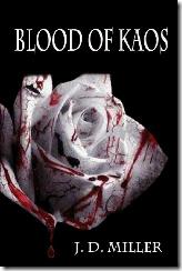 Blood of Kaos - J D Miller