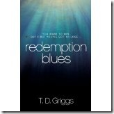 Redemption Blues by T D Griggs