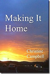 Making It Home by Christine Campbell