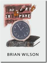 Moments In Time by Brian WIlson