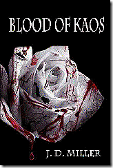 Blood of Kaos - J D Miller