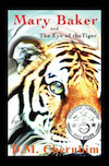 Mary Baker and The Eye of the Tiger Book Cover